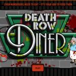 Death row diner, parce que les vilains aussi, ils ont faim