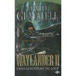 Waylander, T2 : Dans le royaume du Loup